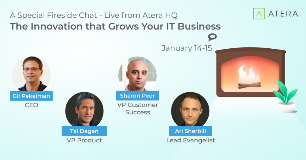 Start Your Year the Right Way with Atera's Q1 Fireside Chat Recap
