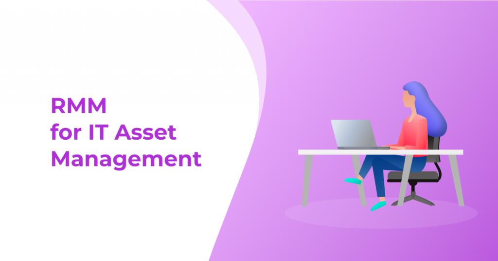 RMM for IT Asset Management