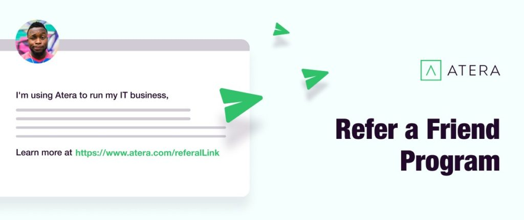 5 Awesome Things About Atera's New Referral Program